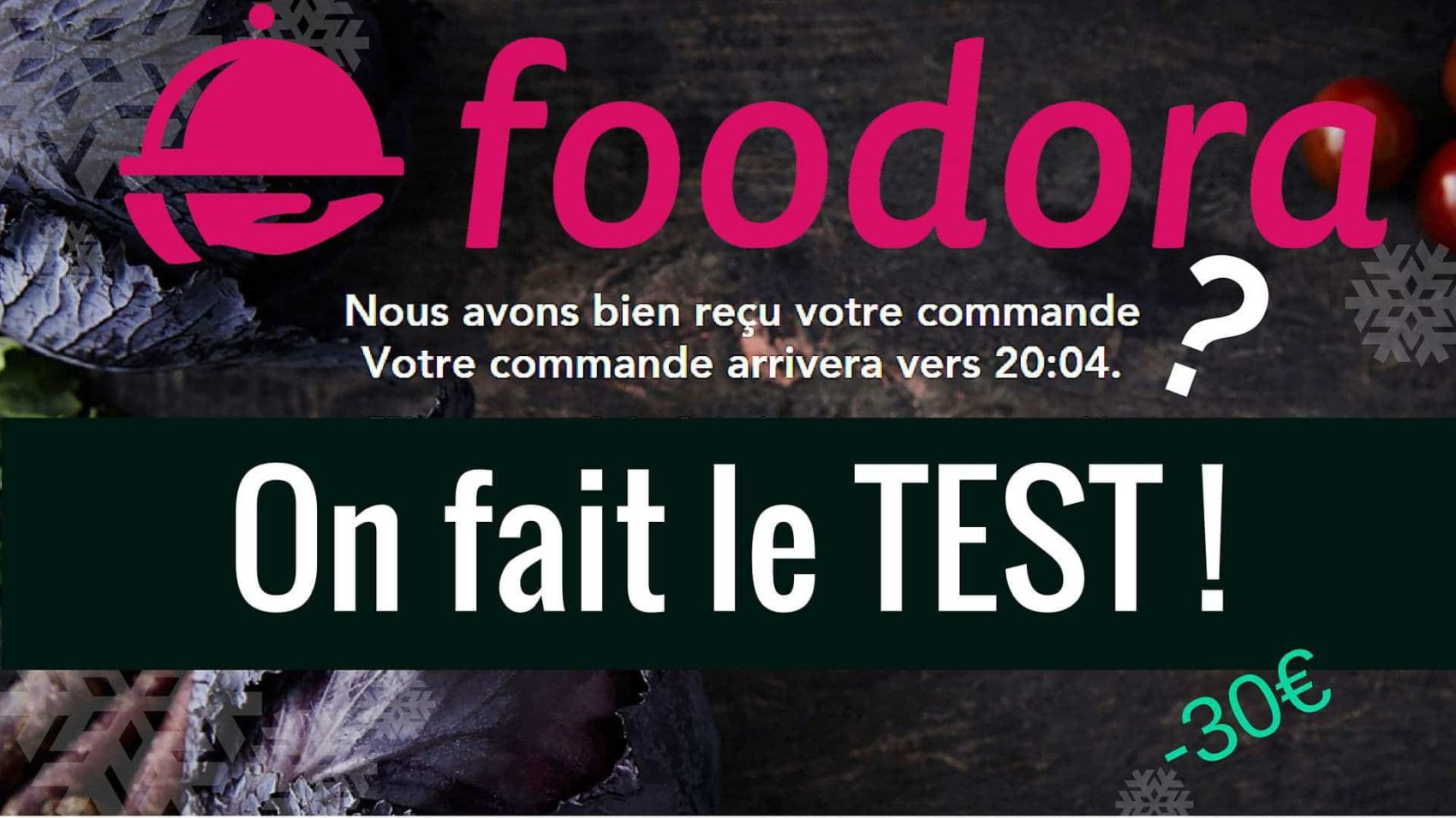 Foodora on test et donne des codes promos