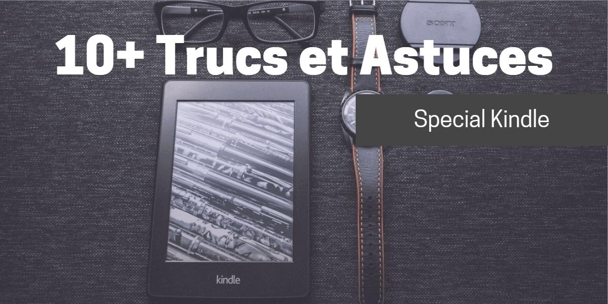 Trucs et astuces Kindle liseuse