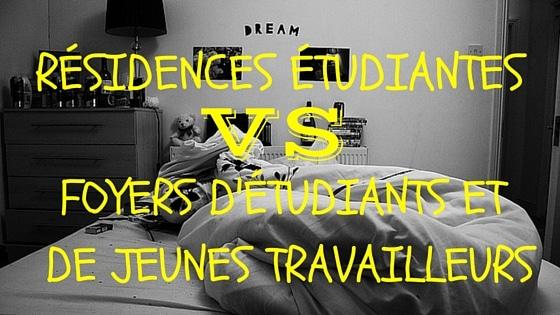 R sidences tudiantes vs foyers d tudiants jeunes for Foyer international des etudiantes