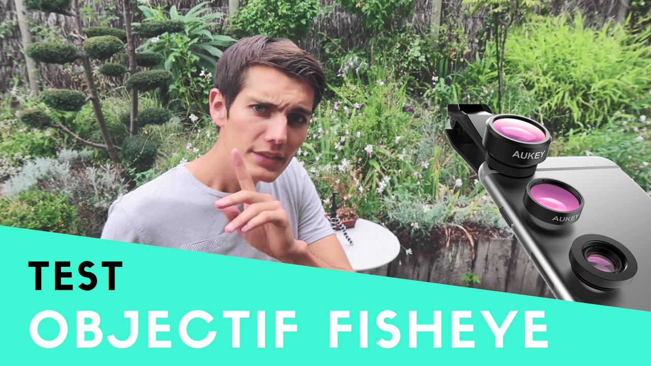[TEST] Objectif photo smarphone: Grand angle, Fisheye, Macro
