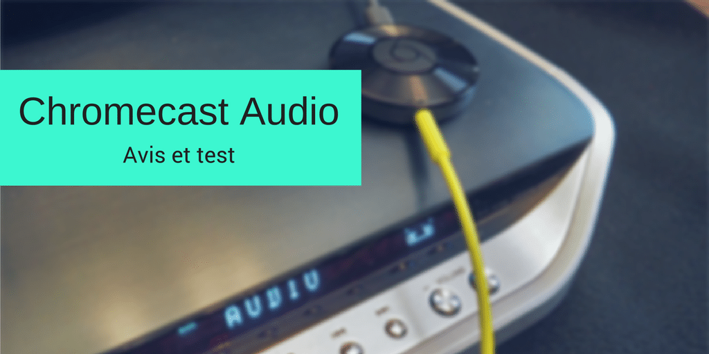 test Chromecast audio